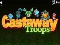 Castaway Troops