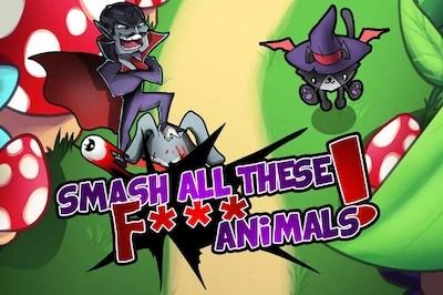 smash all f animals