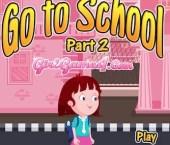 Go To School Part 2