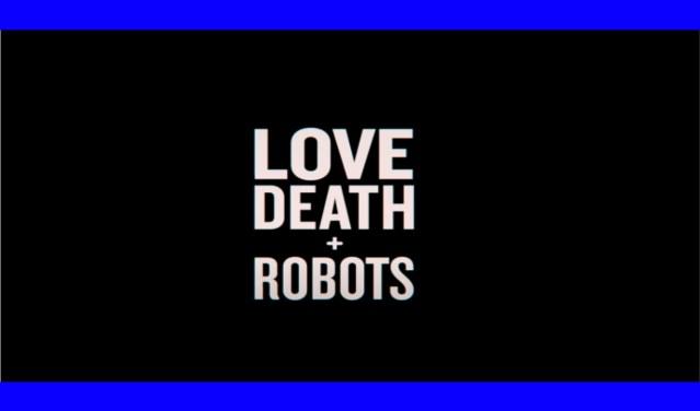 Love, Death and Robots Volumen 2