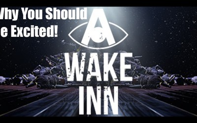 A Wake Inn | VR | Why You Should Be Excited!