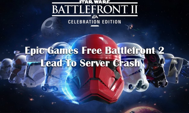 Epic Giving Free Battlefront 2 Lead To Server Crash