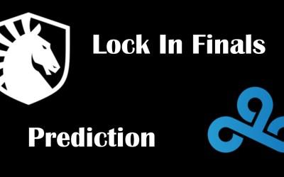 LCS Lock In Finals Prediction 2021