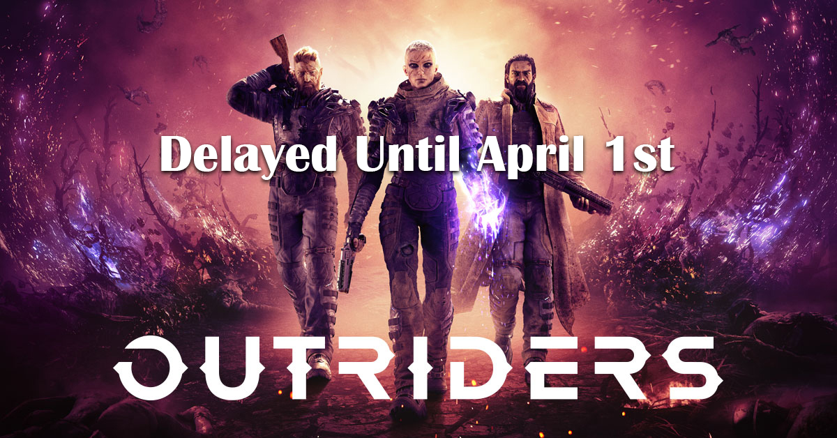 outriders delayed