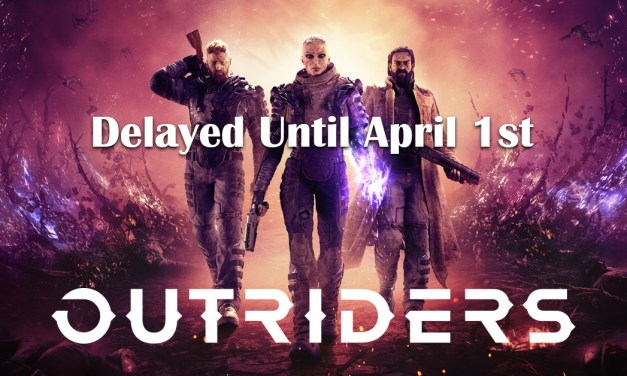 Outriders Delayed To April 1st