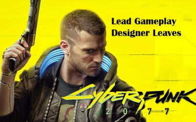 CD Projekt Red Lead Gameplay Designer For Cyberpunk 2077 Is Leaving The Studio