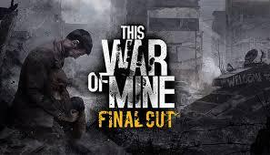 War Of Mine Final Cut Crack