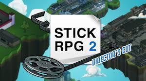 Stick Rpg 2 Directors Cut Crack