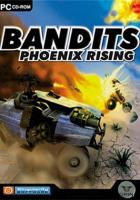 Bandits Phoenix Rising Free Download