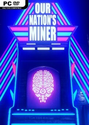 Our Nations Miner Free Download