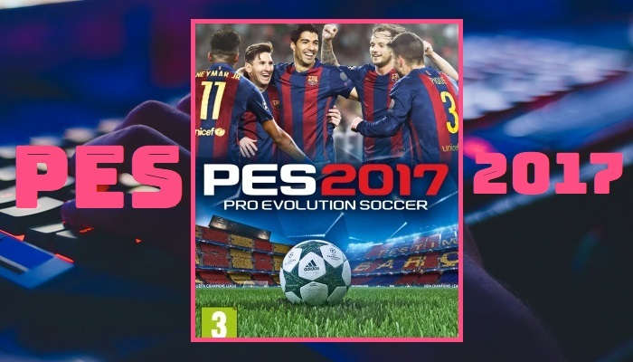 Where to Download Pro Evolution Soccer PES 2017 in 2021