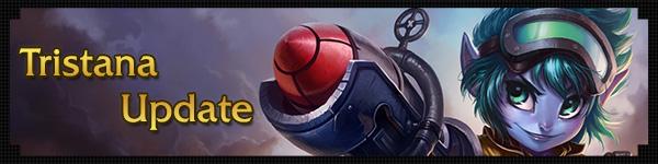 Tristana-Update-Banner