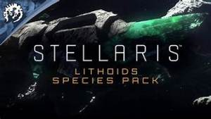 Stellaris Lithoids Species Pack Crack