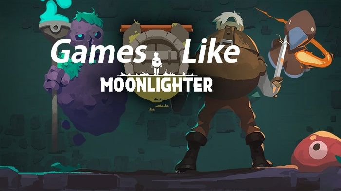Games like moonlighter