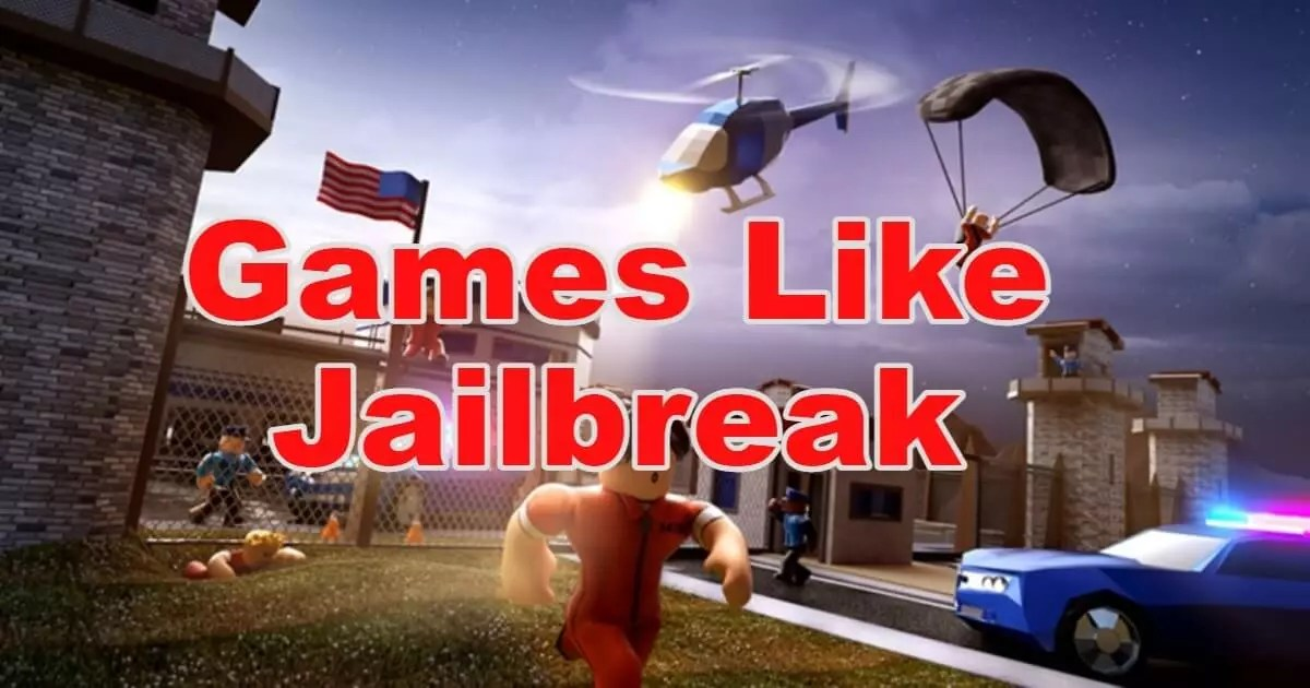 Read more about the article 10 Best Games Like Jailbreak For Roblox & PC In 2021