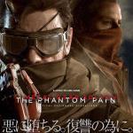 『メタルギアソリッドV ザ・ファントム・ペイン』 ─悪に堕ちる。復讐の為に。─ 新たなイメージが公開