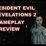 『バイオハザード リベレーションズ2』7分半にわたる最新プレイ動画が公開!レイドモードの映像も