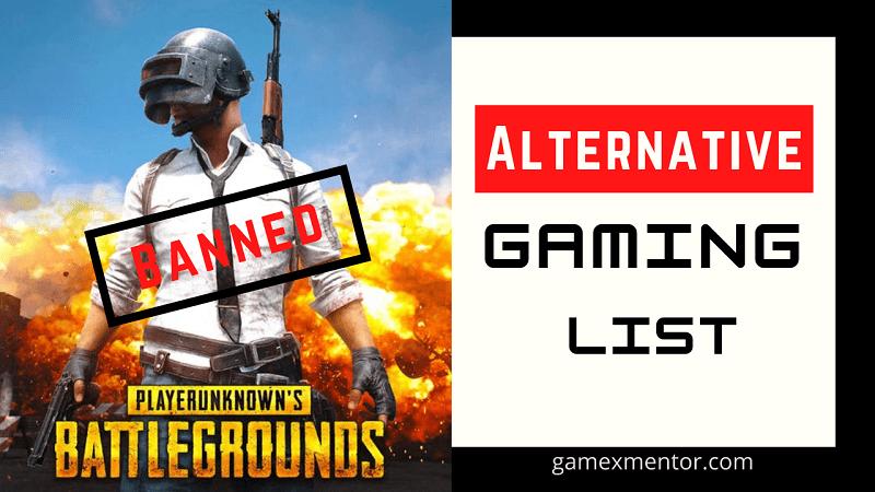 PUBG banned alternative gaming list