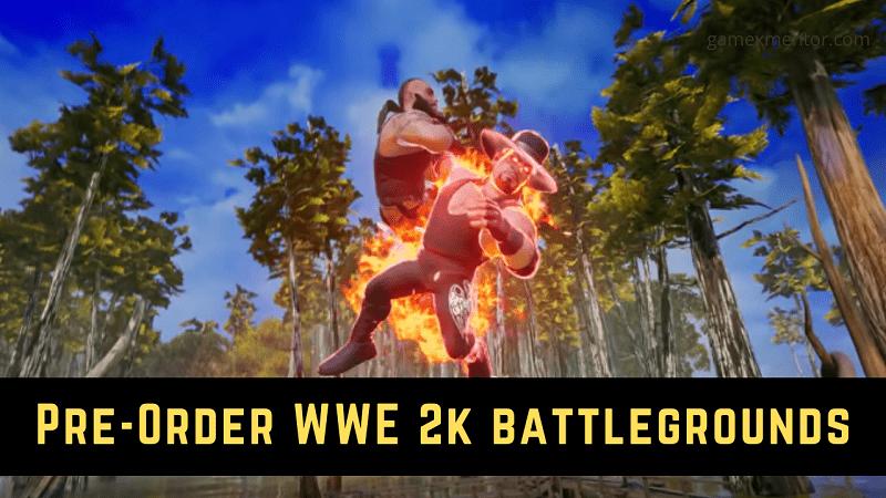 Pre-Order WWE 2k battlegrounds