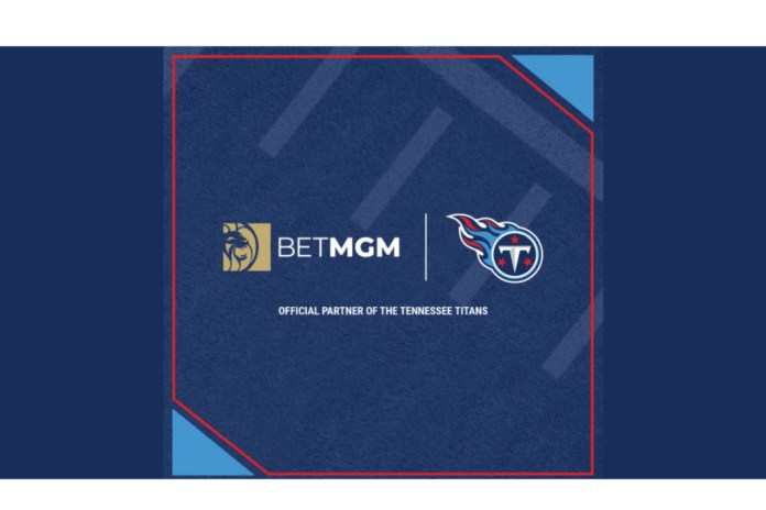 Tennessee Titans Announce BetMGM As First Official Sports Betting Partner