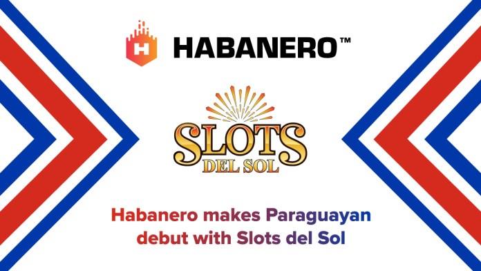 Habanero makes Paraguayan debut with Slots del Sol