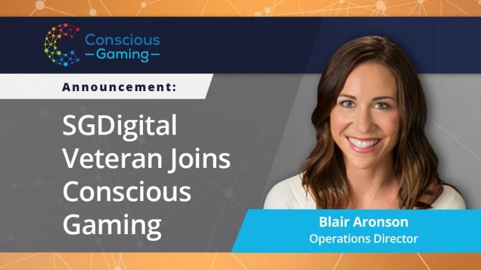SGDigital Vet Blair Aronson Joins Conscious Gaming as Operations Director