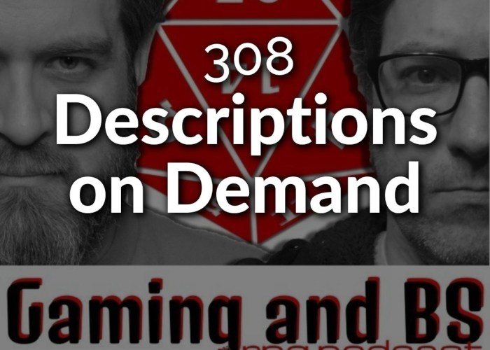 descriptions on demand in rpgs
