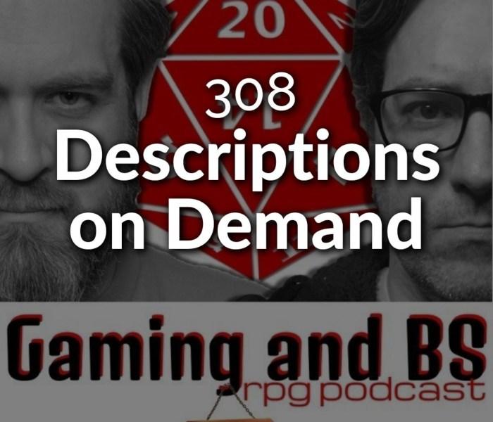 descriptions on demand in rpgs
