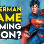 Arkham Developers Working On New Superman Game Reveal