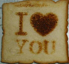 I love you-Toast (Burntimpressions.com)