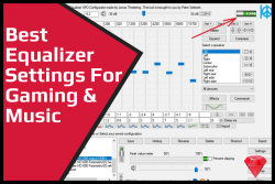 Best Equalizer Settings For Gaming and Music