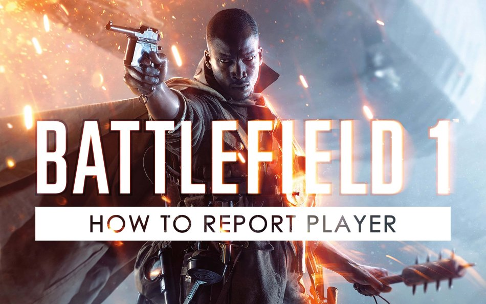 how-to-report-player-in-battlefield-1