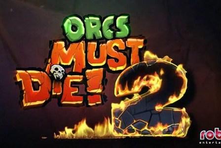 Orcs Must Die 2 Chega Dia 30 De Julho