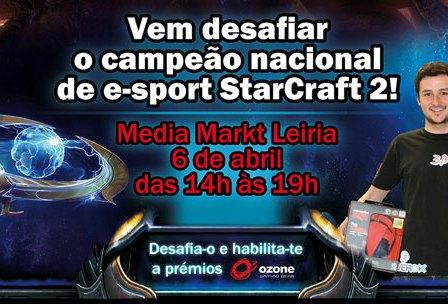Defronta o Campeão de Starcraft 2 Media Markt Leiria