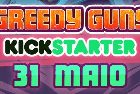 Greedy Guns Chega ao Kickstarter dia 31 de Maio