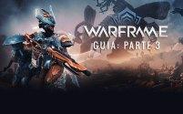 Warframe Guia: Parte 3 (Warframes Mais Úteis)