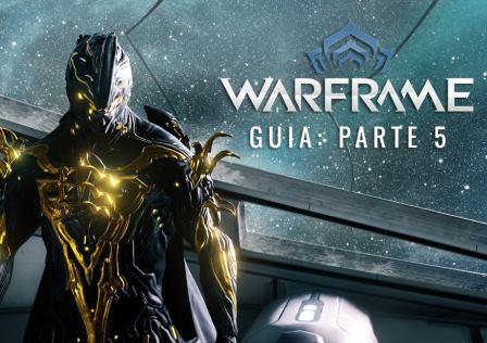 warframe-guia-parte5