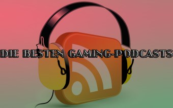 Podcast-die-fünf-besten-Gaming-Podcasts
