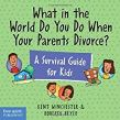 Divorce Books for Kids - What in the World Do You Do When Your Parents Divorce - Carlos Gamino