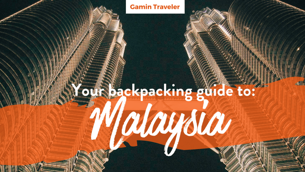 Backpacking guide to Malaysia Featured