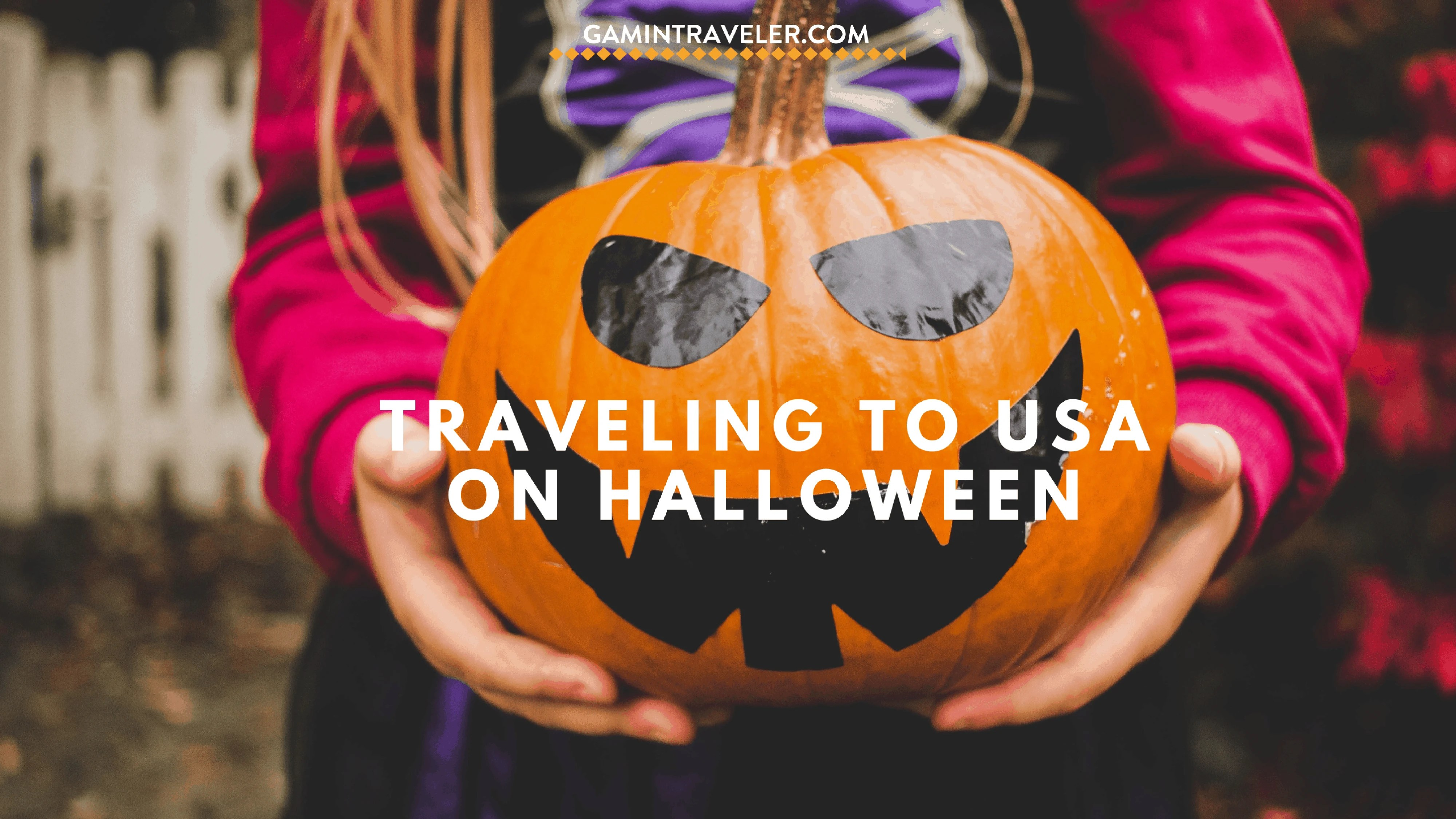 Why You Should Travel in the United States for Halloween ...