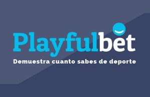Playfulbet: Gana Dinero Y Premios Apostando Gratis