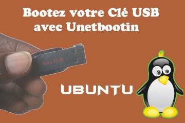 Linux - Booter clé usb avec Unetbootin sous windows 10