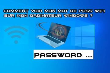 TROUVER MOT DE PASS WIFI SOUS WINDOWS 10
