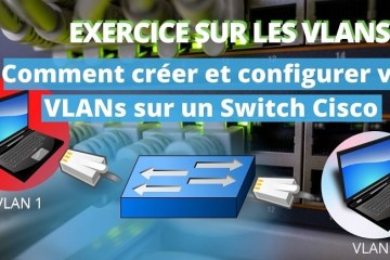 EXERCICE SUR LES VLANS
