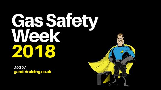 Gas Safety Week 2018