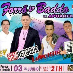 Grande Festa Forró do Baddo em Apuarema-Ba. Dia 03 de Junho