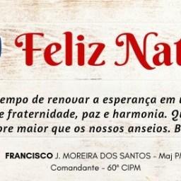 Mensagem de Natal do Comandante da 60ª CIPM, Major Francisco