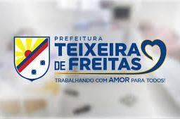Processo Seletivo Prefeitura de Teixeira de Freitas-BA 2019. Salários chegam a R$10 mil