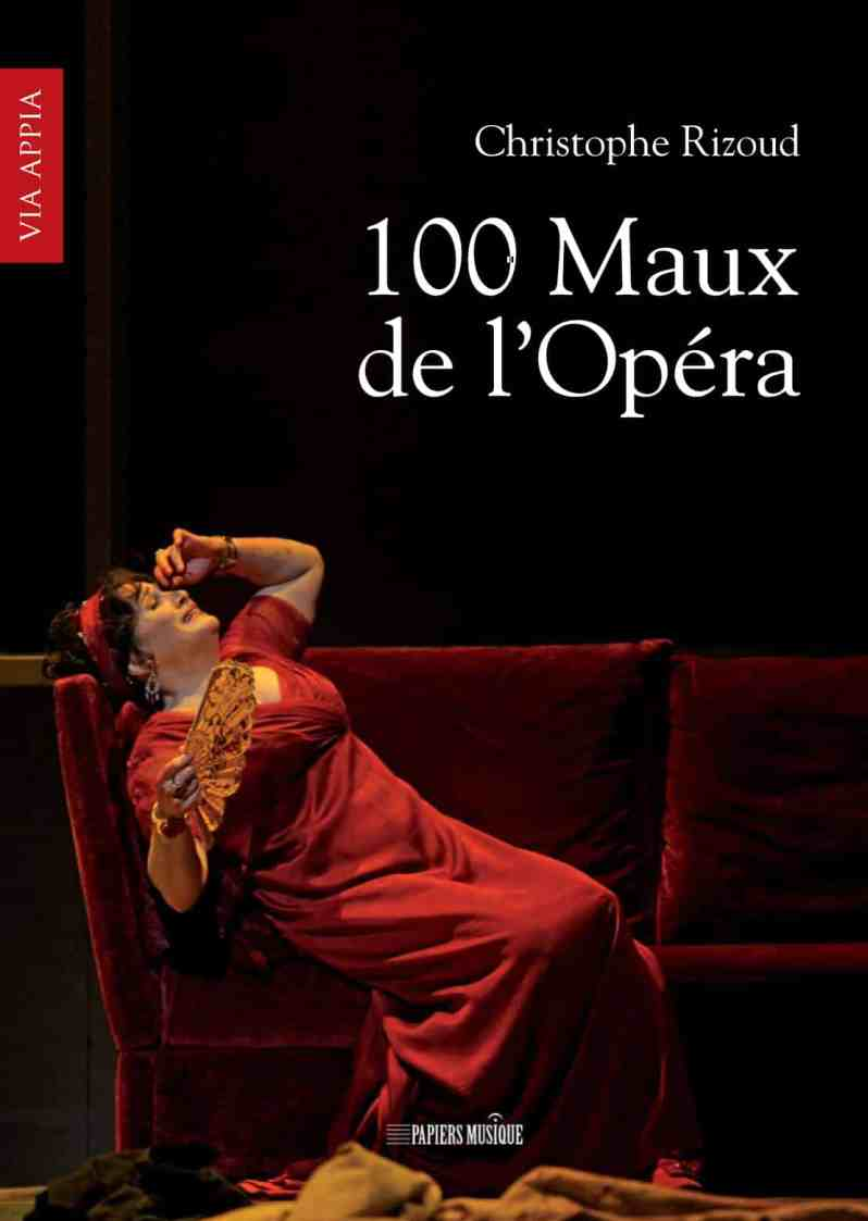 100 Maux de l'Opéra